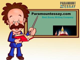 Paramount Essay-Best Essay Writing Company