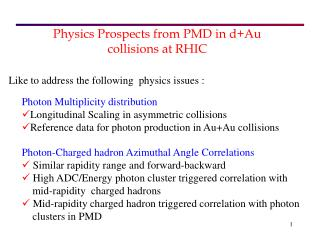 Physics Prospects from PMD in d+Au collisions at RHIC