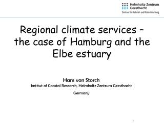 Regional climate services – the case of Hamburg and the Elbe estuary