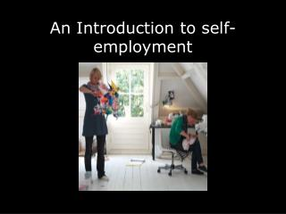 An Introduction to self-employment
