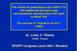 JL. Lerat, C. Falaise LYON - France  EFORT Congress (June 2001- Rhodes)