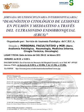 10:00-10:15 Inauguración. Dr. Atienzar Tabarra .  Jefe de Servicio de Anatomía Patológica. C.H.U.A