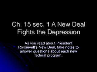 Ch. 15 sec. 1 A New Deal Fights the Depression