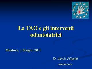 La TAO e gli interventi odontoiatrici