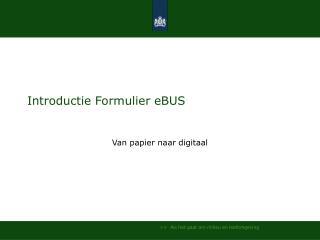 Introductie Formulier eBUS