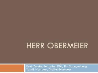 Herr Obermeier