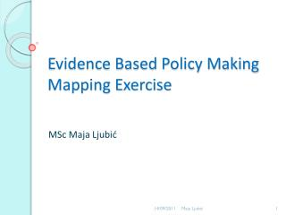 Evidence Based Policy Making Mapping Exercise