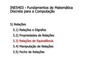 INE5403 - Fundamentos de Matemática Discreta para a Computação