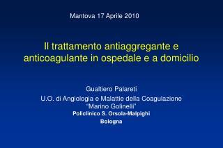 Il trattamento antiaggregante e anticoagulante in ospedale e a domicilio