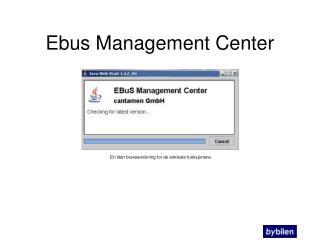 Ebus Management Center