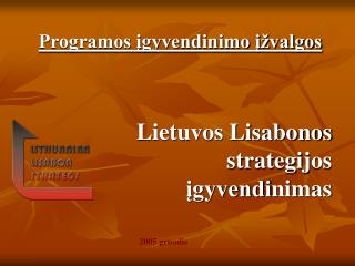 Lietuvos Lisabonos strategij os  įgyvendi nimas
