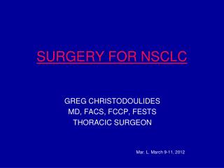SURGERY FOR NSCLC