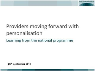 Providers moving forward with personalisation