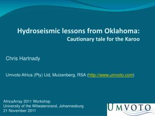 Hydroseismic lessons from Oklahoma:  Cautionary tale for the Karoo
