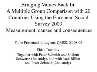 Bringing Values Back In: A Multiple Group Comparison with 20 Countries Using the European Social Survey 2003  Measuremen