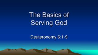 The Basics of Serving God