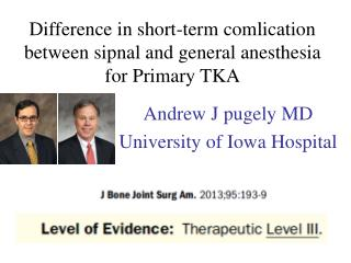 Difference in short-term comlication between sipnal and general anesthesia for Primary TKA