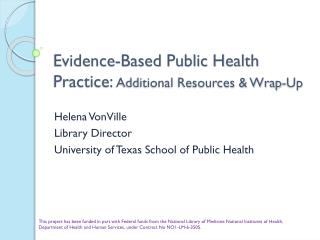 Evidence-Based Public Health Practice:  Additional Resources & Wrap-Up