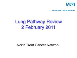 Lung Pathway Review 2 February 2011