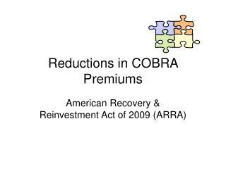 Reductions in COBRA Premiums