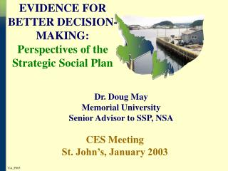 EVIDENCE FOR BETTER DECISION-MAKING: Perspectives of the Strategic Social Plan