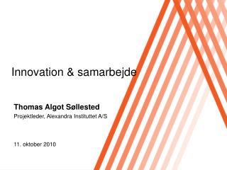 Innovation & samarbejde