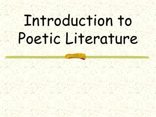 Introduction to Poetic Literature