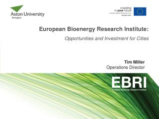 European Bioenergy Research Institute: Opportunities and Investment for Cities