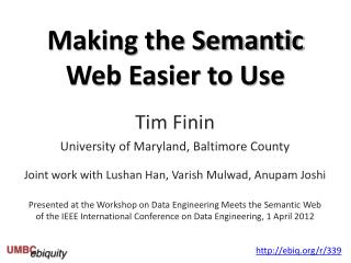 Making the Semantic Web Easier to Use