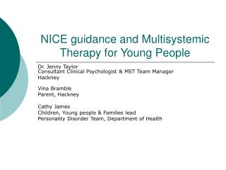 NICE guidance and Multisystemic Therapy for Young People