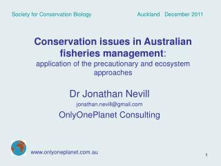 Dr Jonathan Nevill jonathan.nevill@gmail OnlyOnePlanet Consulting