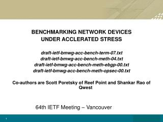 BENCHMARKING NETWORK DEVICES  UNDER ACCLERATED STRESS draft-ietf-bmwg-acc-bench-term-07.txt