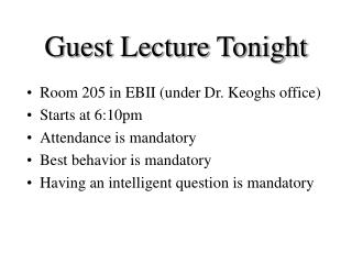Guest Lecture Tonight