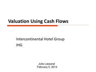 Valuation Using Cash Flows