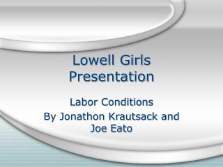Lowell Girls  Presentation