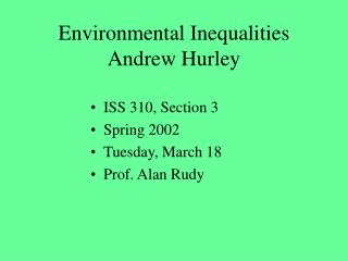 Environmental Inequalities Andrew Hurley