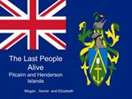 The Last People Alive Pitcairn and Henderson Islands