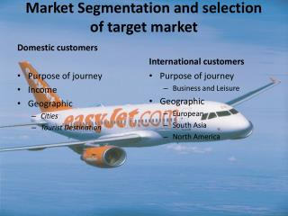 Market Segmentation and selection of target market