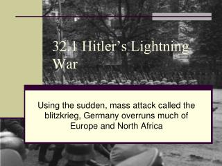 32.1 Hitler's Lightning War
