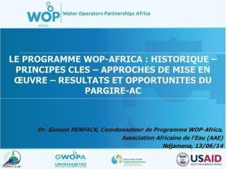 Dr.  Simeon  KENFACK, Coordonnateur de Programme WOP- Africa ,