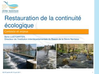 Restauration de la continuit� �cologique