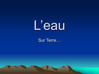 L�eau