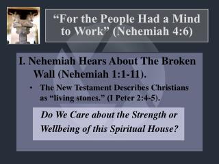 For the People Had a Mind to Work  Nehemiah 4:6