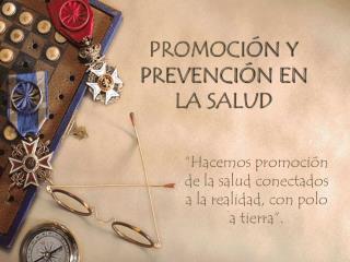 PROMOCI N Y PREVENCI N EN LA SALUD