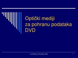 Optički mediji za pohranu podataka DVD