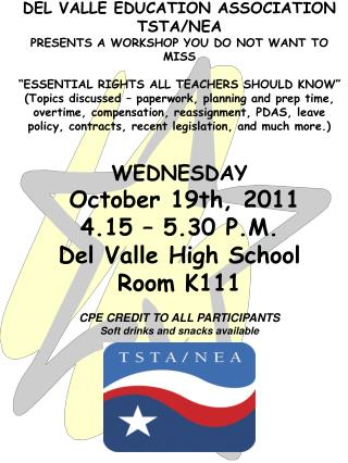 DEL VALLE EDUCATION ASSOCIATION TSTA/NEA PRESENTS A WORKSHOP YOU DO NOT WANT TO MISS