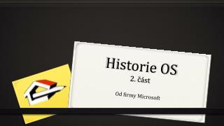 Historie OS 2. část