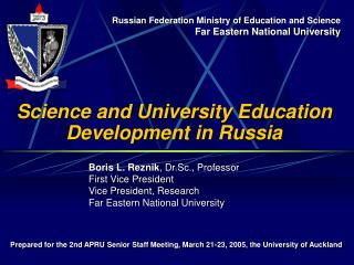 Science and University Education Development in Russia