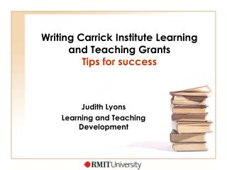 Writing Carrick Institute Learning and Teaching Grants Tips for success