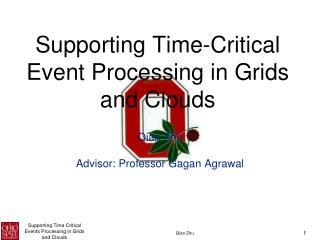 Supporting Time-Critical Event Processing in Grids and Clouds